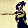 Victoria Justice - A Thousand Miles album