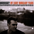 Morrissey - My Early Burglary Years album