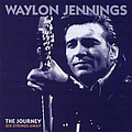 Waylon Jennings - The Journey: Six Strings Away (disc 3) album