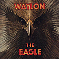 Waylon Jennings - The Eagle album