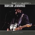 Waylon Jennings - Live from Austin Tx album