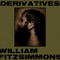William Fitzsimmons - Derivatives album