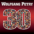 Wolfgang Petry - 30 Jahre album