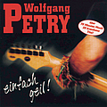 Wolfgang Petry - Einfach geil! album
