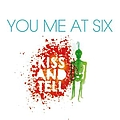 You Me At Six - Kiss and Tell альбом