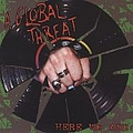 A Global Threat - Here We Are album