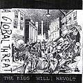 A Global Threat - The Kids Will Revolt album