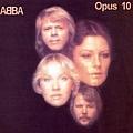 Abba - Opus 10 (disc 1) альбом