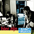 Acda En De Munnik - Hier zijn album