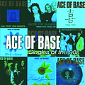 Ace Of Base - Singles of the 90's альбом