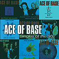Ace Of Base - The Singles Of The 90s альбом