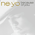 Ne-Yo - Because Of You альбом