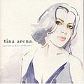 Tina Arena - Greatest Hits 1994 - 2004 альбом