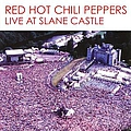 Red Hot Chili Peppers - Live at Slane Castle альбом