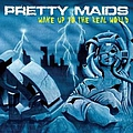 Pretty Maids - Wake Up To The Real World альбом