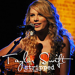 Taylor Swift - Stripped Raw & Real album