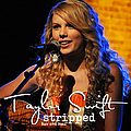 Taylor Swift - Stripped Raw & Real альбом