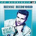 Ressu Redford - 20 Suosikkia / Kuka on se oikea album