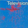 Television - The Revolution альбом