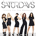 The Saturdays - Living for the Weekend album