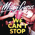 Miley Cyrus - We can't stop album