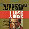 Stonewall Jackson - I Love a Song album