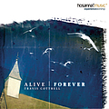 Travis Cottrell - Alive Forever album