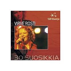 Virve Rosti - Tähtisarja - 30 Suosikkia album