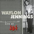 Waylon Jennings - Restless Kid: Live at Jd's album