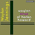 Waylon Jennings - Waylon Sings Ol' Harlan Howard in Stereo album