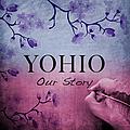 YOHIO - Our Story album