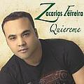 Zacarias Ferreira - Quiéreme album