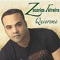 Zacarias Ferreira - La Quiereme album