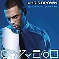 Chris Brown - Please Don't Judge Me альбом