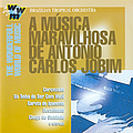 Antonio Carlos Jobim - Brazil Brazilian Tropical Orchestra: The Wonderful World of Music album