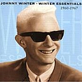 Johnny Winter - Beginnings: 1960 - 1967 album