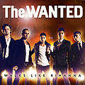 The Wanted - Walks Like Rihanna album