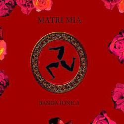 Banda Ionica - Matri mia album