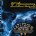Wings - Wings 21st Anniversary Live @ Planet Hollywood album