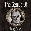 Tommy Dorsey - The Genius of Tommy Dorsey album