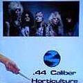 Guns N' Roses - 44 Caliber Horticulture 2 (Bootleg) album