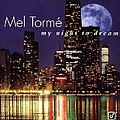 Mel Torme - My Night to Dream: the Ballads Collection album