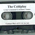 Coldplay - Ode to Deodorant / Brothers + Sisters album