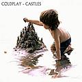 Coldplay - Castles альбом