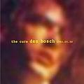 The Cure - 1984-05-30: Maaspoort, Hertogenbosch, Netherlands album
