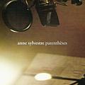 Anne Sylvestre - Parenthèses альбом