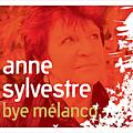 Anne Sylvestre - Bye Mélanco альбом