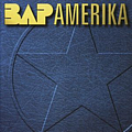 Bap - Amerika album