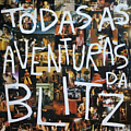 Blitz - Todas as Aventuras da Blitz album
