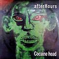 Afterhours - Cocaine Head альбом